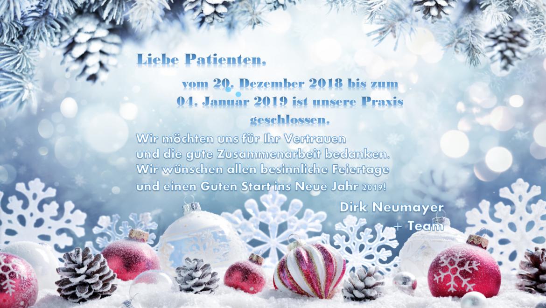 Praxisurlaub Weihnacht 2018/Neujahr 2019