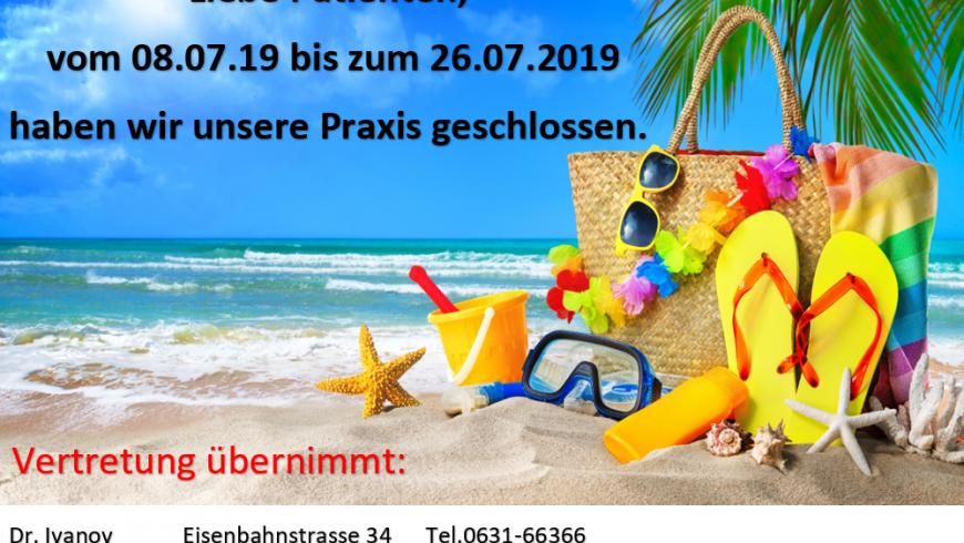 Praxisurlaub Sommer 2019